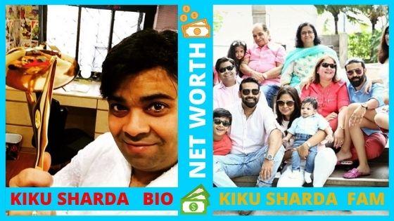 Kiku Sharda Net Worth 2020, Biography, Age, Comedian, Girlfriends & Wiki