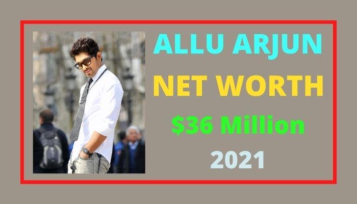 Allu Arjun Net Worth 2021, Biography, Age, Actor, Wife & Wiki