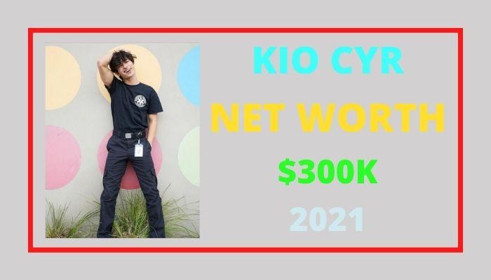 Kio Cyr Net Worth 2021, Biography, Age, Tiktok, Girlfriend & Wiki