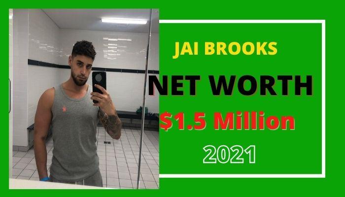 Jai Brooks Net Worth
