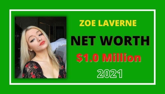 Zoe Laverne Net Worth
