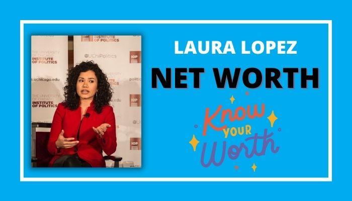 Laura Baron Lopez Net Worth