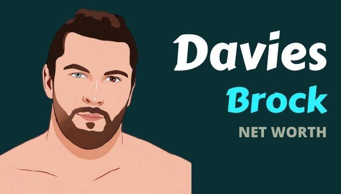 Brock Davies Net Worth