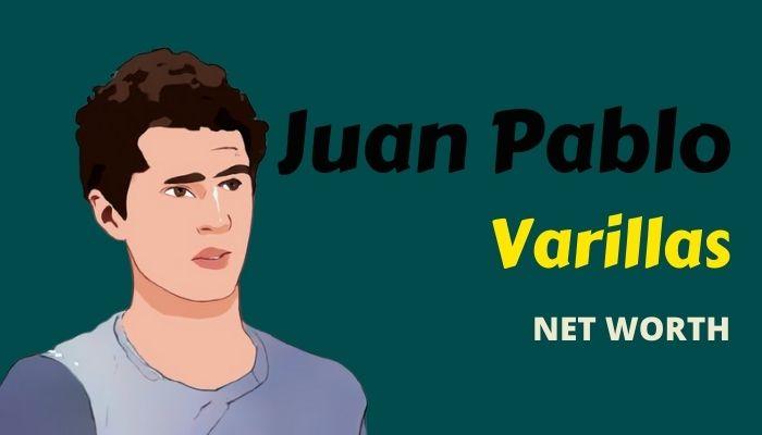Juan Pablo Varillas Net Worth