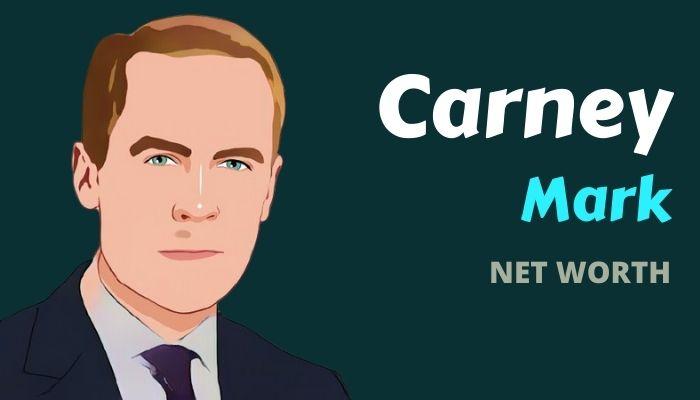 Mark Carney Net Worth