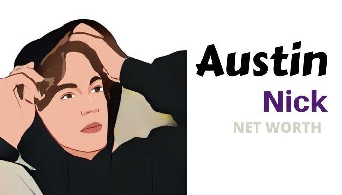 Nick Austin Net Worth