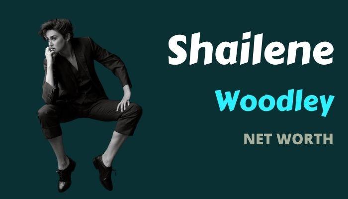 Shailene Woodley Net Worth 2021