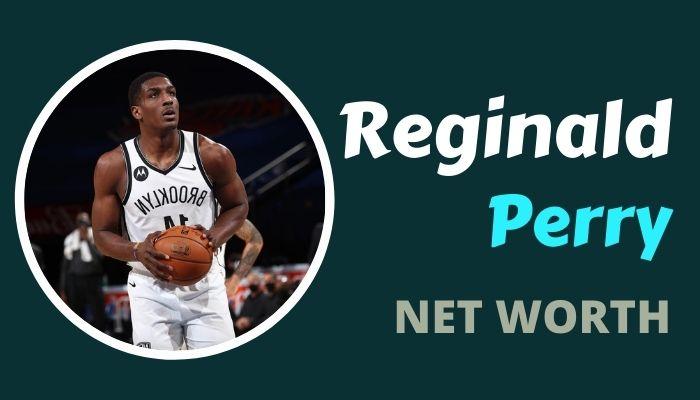 Reggie Perry Net Worth