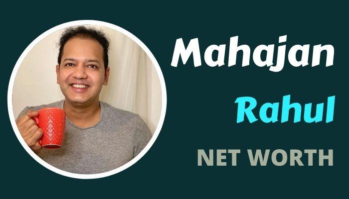Rahul Mahajan Net Worth