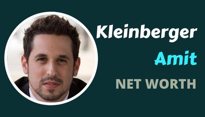 Amit Kleinberger Net Worth